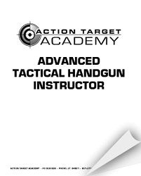 Advanced Tactical Handgun Instructor Manual